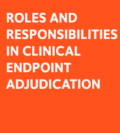 Roles in Endpoint Adjudication