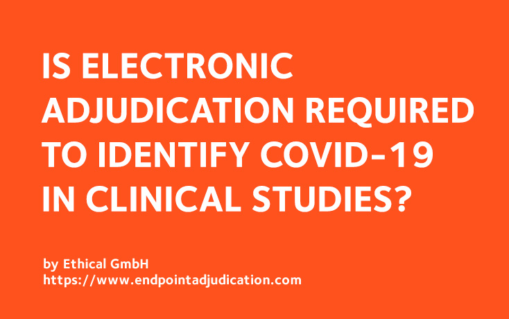 Electronic Adjudication for COVID19