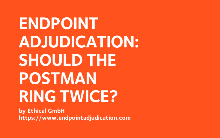 Endpoint Adjudication: should the postman ring twice?