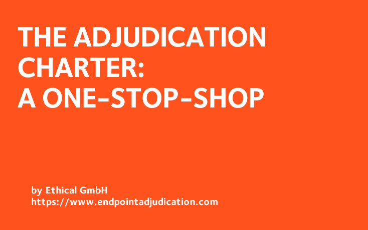The Adjudication Charter: One-Stop-Shop