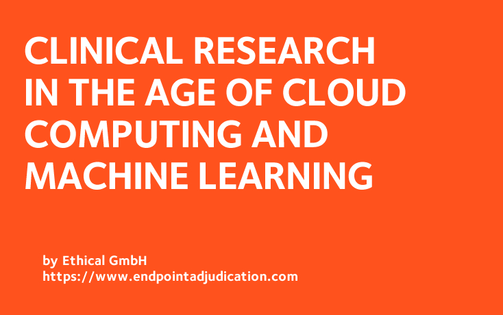 Clinical Research in The Age of Cloud Computing and Machine Learning