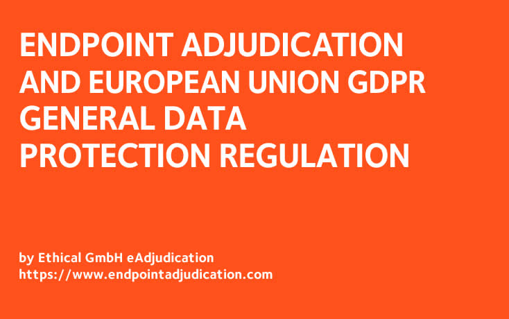 Endpoint Adjudication and EU General Data Protection Regulation (GDPR)