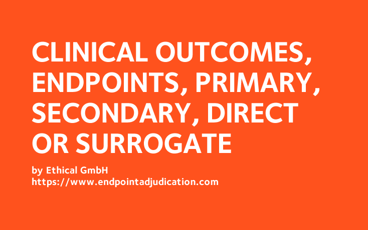 Clinical Outcomes and Endpoints